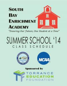 SOUTH BAY ENRICHMENT ACADEMY Ensuring Our Future, One Student at a Time. Sponsored by
