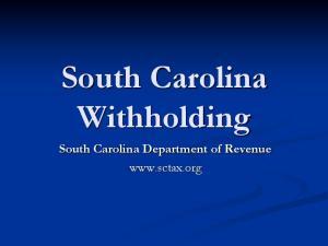 South Carolina Withholding. South Carolina Department of Revenue
