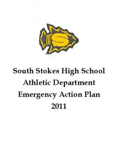 South Stokes High School Athletic Department Emergency Action Plan 2011