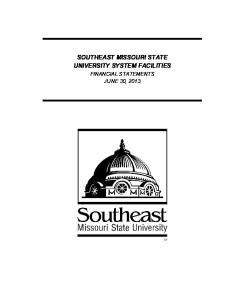 SOUTHEAST MISSOURI STATE UNIVERSITY SYSTEM FACILITIES FINANCIAL STATEMENTS JUNE 30, 2013