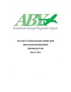 SOUTHWEST GEORGIA REGIONAL AIRPORT (ABY) IRREGULAR OPERATIONS (IROPS) CONTINGENCY PLAN
