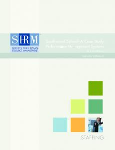 Southwood School A Case Study. Performance Management Systems. By Fiona Robson. Instructor s Manual STAFFING SHRM