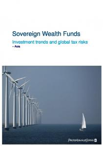 Sovereign Wealth Funds. Investment trends and global tax risks Asia