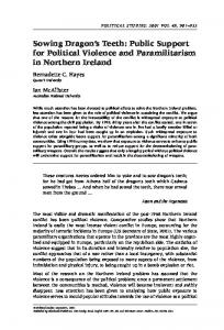 Sowing Dragon s Teeth: Public Support for Political Violence and Paramilitarism in Northern Ireland