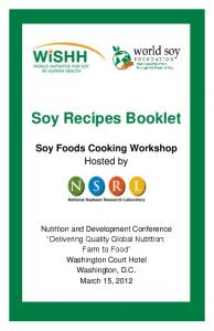 Soy Recipes Booklet. Soy Foods Cooking Workshop Hosted by