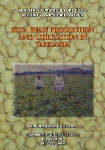 SOYA BEAN PRODUCTION AND UTILIZATION IN TANZANIA