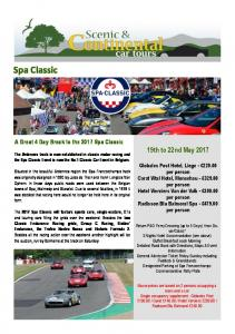 Spa Classic. 19th to 22nd May A Great 4 Day Break to the 2017 Spa Classic