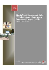 SPA. Liberia Youth, Employment, Skills (YES) Project and Liberia Youth Employment Program (LYEP) Country Pilot Report