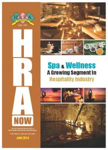 Spa & Wellness. A Growing Segment In Hospitality Industry. Official PublicatiOn Of HOtel & RestauRant association (WesteRn india)