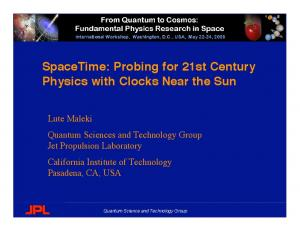 SpaceTime: Probing for 21st Century Physics with Clocks Near the Sun