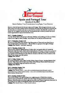 Spain and Portugal Tour October 3-14, 2017 Aaron Garber, Tour Coordinator; Lucy Ryan, Tour Director