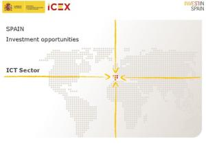 SPAIN Investment opportunities. ICT Sector