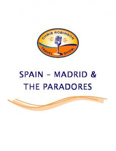 SPAIN MADRID & THE PARADORES