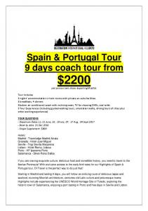 Spain & Portugal Tour 9 days coach tour from $2200 per person twin share departing Madrid