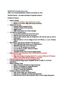 SPARTAN 6 Family Overview Xilinx, Inc., Product Specification, DS160 (v2.0) October 25, 2011