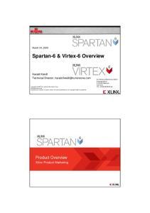 Spartan-6 & Virtex-6 Overview
