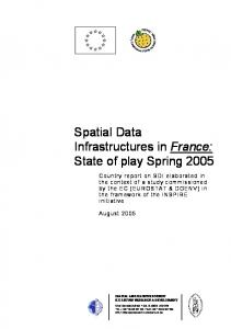 Spatial Data Infrastructures in France: State of play Spring 2005