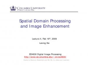 Spatial Domain Processing and Image Enhancement