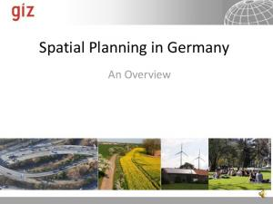Spatial Planning in Germany. An Overview