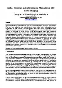 Spatial Statistics and Interpolation Methods for TOF SIMS Imaging