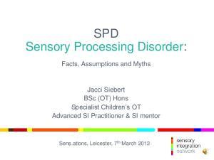 SPD Sensory Processing Disorder: