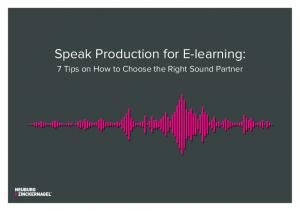 Speak Production for E-learning: 7 Tips on How to Choose the Right Sound Partner