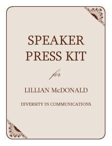 SPEAKER PRESS KIT for. LILLIAN McDONALD