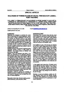 SPECIAL ARTICLE DIAGNOSIS OF TUBERCULOSIS IN GHANA: THE ROLE OF LABORA- TORY TRAINING