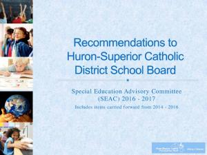 Special Education Advisory Committee (SEAC) Includes items carried forward from