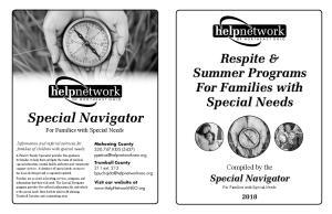 Special Navigator. Respite & Summer Programs For Families with Special Needs. Special Navigator. Compiled by the. For Families with Special Needs