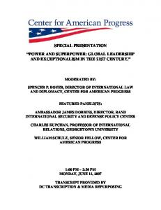 SPECIAL PRESENTATION POWER AND SUPERPOWER: GLOBAL LEADERSHIP AND EXCEPTIONALISM IN THE 21ST CENTURY