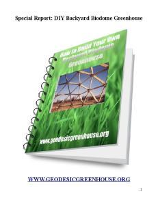 Special Report: DIY Backyard Biodome Greenhouse
