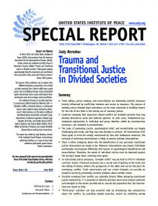 SPECIAL REPORT. Trauma and Transitional Justice in Divided Societies. UNITED STATES INSTITUTE OF PEACE  Judy Barsalou