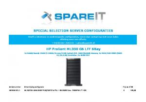 SPECIAL SELECTION SERVER CONFIGURATIES. HP Proliant ML350 G6 LFF 6Bay