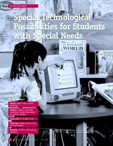Special Technological Possibilities for Students with Special Needs