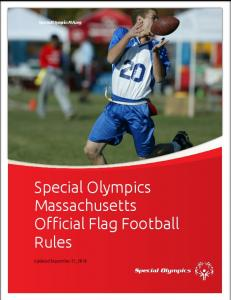 SpecialOlympicsMA.org. Special Olympics Massachusetts Official Flag Football Rules