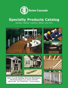 Specialty Products Catalog Decking I Railing I Lighting I Siding I and more