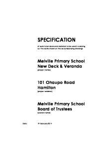 SPECIFICATION. Melville Primary School New Deck & Veranda (project name) 101 Ohaupo Road Hamilton (project address)
