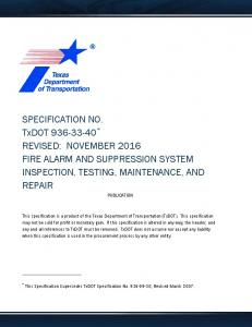 SPECIFICATION NO. TxDOT REVISED: NOVEMBER 2016 FIRE ALARM AND SUPPRESSION SYSTEM INSPECTION, TESTING, MAINTENANCE, AND REPAIR