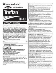 Specimen Label. Precautionary Statements Hazards to Humans and Domestic Animals EPA Reg. No CAUTION