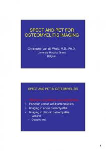 SPECT AND PET FOR OSTEOMYELITIS IMAGING