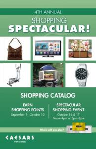 SPECTACULAR! SHOPPING SHOPPING CATALOG 4TH ANNUAL EARN SHOPPING POINTS SPECTACULAR SHOPPING EVENT. September 1 October 10