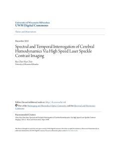 Spectral and Temporal Interrogation of Cerebral Hemodynamics Via High Speed Laser Speckle Contrast Imaging