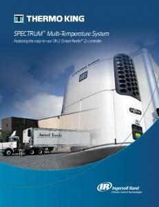 SPECTRUM Multi-Temperature System. Featuring the easy-to-use SR-2 (Smart Reefer 2) controller