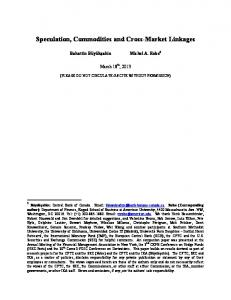 Speculation, Commodities and Cross-Market Linkages