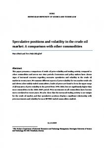Speculative positions and volatility in the crude oil market: A comparison with other commodities