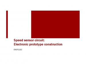Speed sensor circuit: Electronic prototype construction ENGR1182