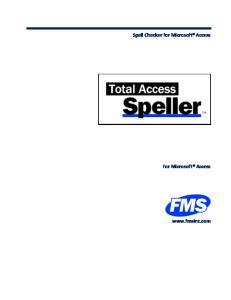 Spell Checker for Microsoft Access. For Microsoft Access