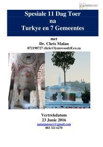 Spesiale 11 Dag Toer na Turkye en 7 Gemeentes