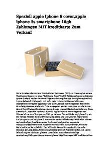 Speziell apple iphone 6 cover,apple iphone 5s smartphone 16gb Zahlungen MIT kreditkarte Zum Verkauf